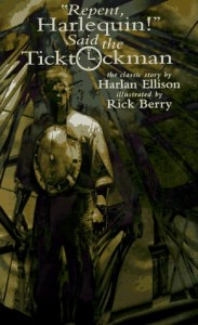 Harlan Ellison J. Michael Straczynski Repent Harlequin Ticktockman