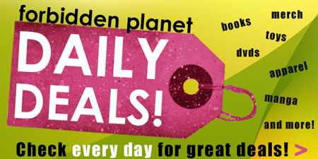 Daily sale items from Forbidden Planet NYC. Comics, graphic novels, merchandise, DVDs, toys on sale daily.