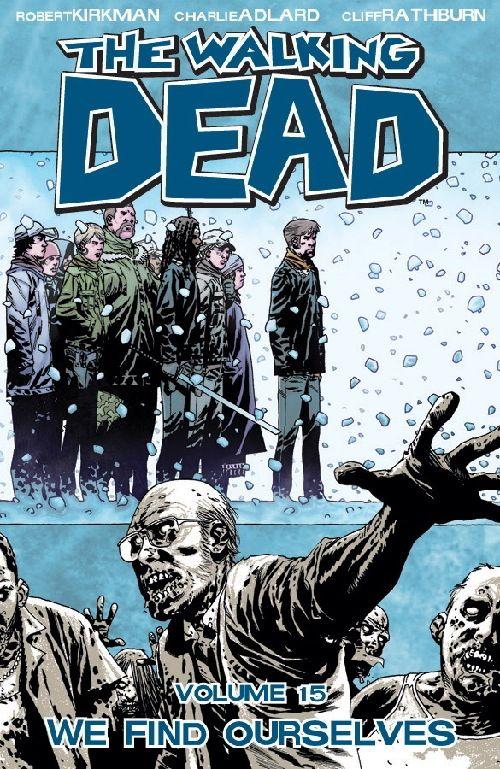 Walking Dead 15, Walking Dead TP,  Walking Dead Volume 15