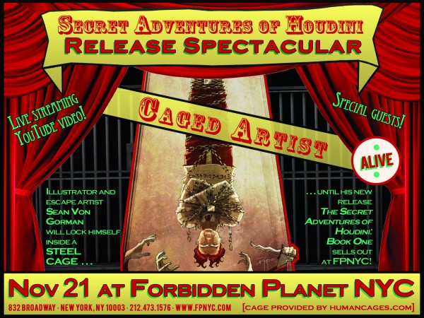 Forbidden Planet 11/21/12 Secret Houdini store event signing Sean Von Gorman humancages.com