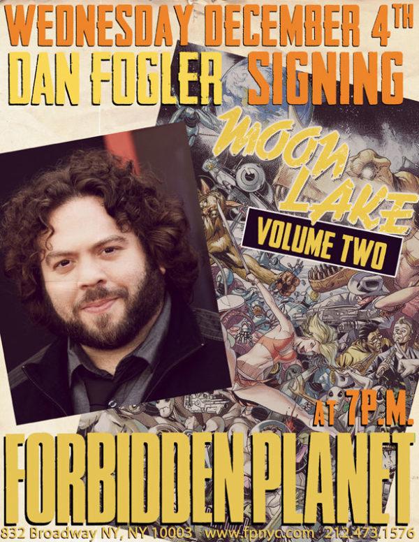 Dan Fogler Moon Lake Forbidden Planet Signing