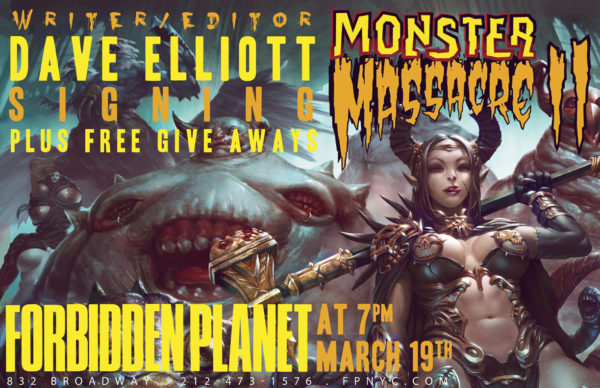 Dave Elliott, Monster Mssacre, Forbidden Planet singing