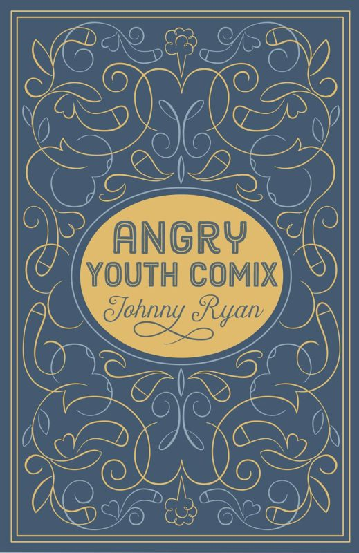 Johnny Ryan profane obscene Angry youth Fantagraphics Books